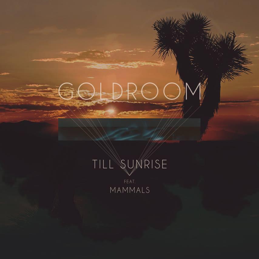 Goldroom-Till-Sunrise