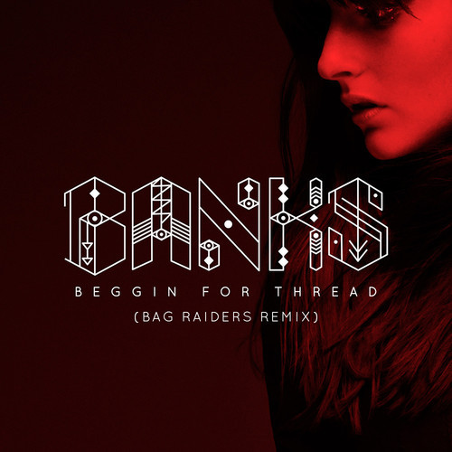 BANKS-Bag-Raiders-Remix