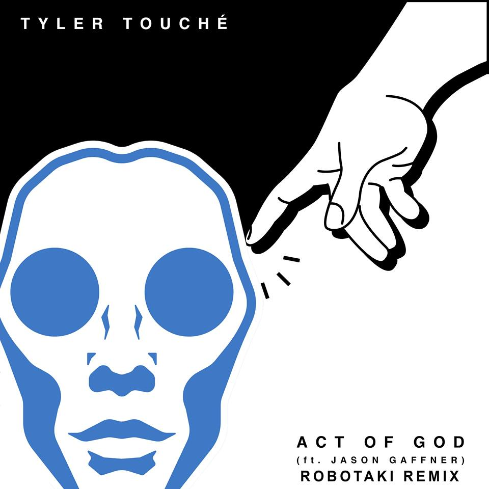 Tyler-Touche-Robotaki-Remix